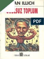 Ivan Illich - Okulsuz Toplum.pdf