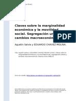 Agustin Salvia y EDUARDO CHAVEZ MOLINA (2016). Claves Sobre La Marginalidad Economica y La Movilidad Social. Segregacion Urbana y Cambios (..)