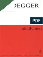 Martin Heidegger, Parvis Emad Transl., Thomas Kalary Transl. Mindfulness
