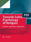 Jacob a. Belzen (Auth.)-Towards Cultural Psychology of Religion_ Principles%2c Approaches%2c Applications-Springer Netherlands (2010)