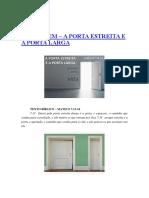Porta Estreita e Porta Larga