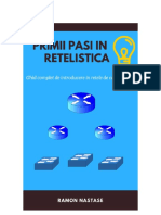 Primii Pasi in Retelistica Invataretelistica by Ramon Nastase