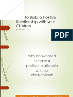 How to Build a Positive Relationship With Your Child