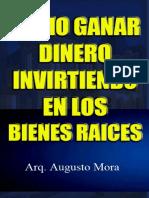 Como Ganar Dinero Invirtiendo E - Arq Augusto Mora.pdf