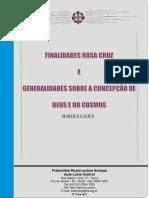 Finalidades Rosa Cruz e Generalidades Sobre a Concepção de Deus e Do Cosmos