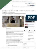 Daesh Quema Vivo a Uno de Sus Líderes Por Decir Que Al Bagdadi Está Muerto