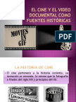 El Cine y El Video Documental Como Fuentes