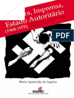 AQUINO, M. A. Censura, imprensa, Estado democrático (1968-1978).pdf