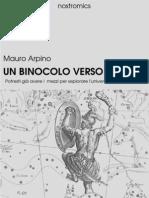 Un Binocolo Verso Le Stelle - Mauro Arpino Nostromics 2010)