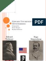 Edward Titchener y Hugo Münsterberg