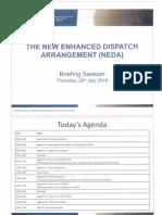 The New Enhanced Dispatch Arrangement (Neda)
