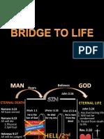 Bridge to Life 2