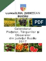 Calendarul Pietelor, Targurilor si Oboarelor din Judetul Buzau 2017