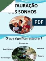 4 - RESTAURANDO OS SONHOS.ppt