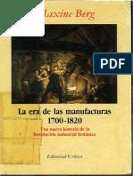 Maxine Berg - LA ERA de LAS MANUFACTURAS 1700-1820 - Primera Parte, Caps. 3 y 6 (14 Hojas)