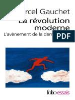 Marcel Gauchet Lavènement de la démocratie, ILa révolution moderne