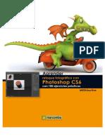 Aprender Retoque Fotográfico Con Photoshop CS6 Con 100 Ejercicios Prácticos by Saltaalavista Blog