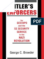 Hitler's Enforcers - The Gestapo and the SS Security Service in the Nazi Revolution