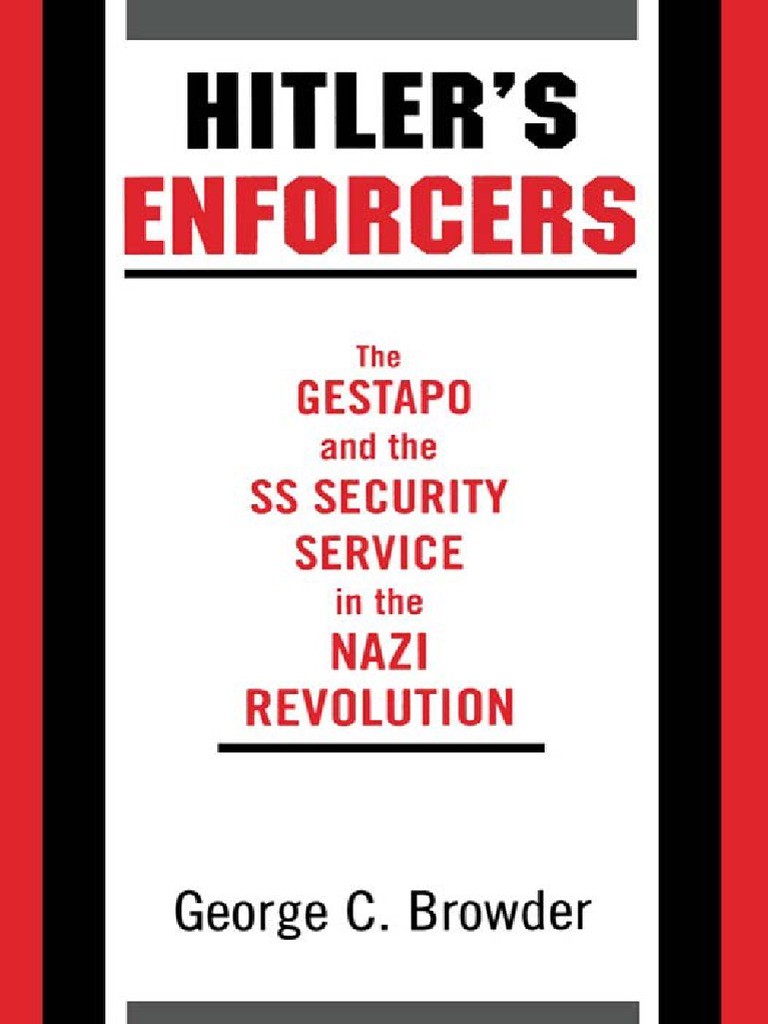 Hitler\'s Enforcers - The Gestapo and the SS Security Service in the ...
