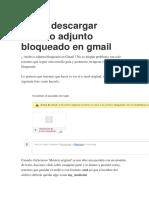 Como Descargar Archivo Adjunto Bloqueado en Gmail