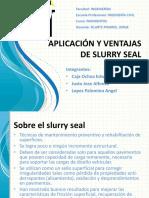 APLICACIÓN Y VENTAJAS DE SLURRY SEAL.pdf
