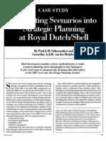 Integrating Scenario Planning - Royal Dutch Shell