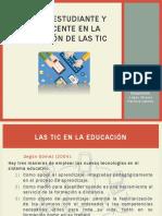 Estudiante, docente y las TICs