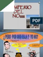 3. EL IMPERIO DEL  NO.ppt