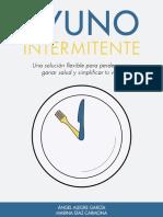 294135600-Ayuno-Intermitente-Una-Solucion-Flexible-Para-Perder-Peso-Ganar-Salud-y-Simplificar-Tu-Vida.pdf