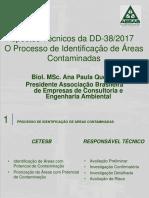 Aspectos Técnicos da DD-38/2017 O Processo de Identificação de Áreas Contaminadas