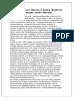 Cuál Es La Relevancia Del Contexto Social y Educativo en El Desarrollo Del Lenguaje en Niños Chilenos