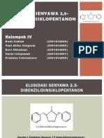 Elusidasi Senyawa 2,5-Dibenzilidinsiklopentanon