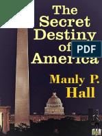 The Secret Destiny of America - Manly Palmer Hall