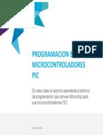 Clase 1 MPLABX y Herramientas de Desarrollo