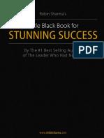 Robin Sharma - The Little Black Book for Stunning Success.pdf