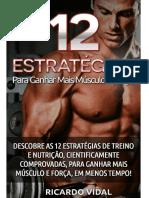 12 Estrategias Para Ganhar Mais Musculo e Forca