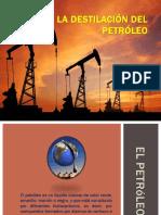 La Destilación Del Petróleo