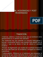 TRADICION, modernidad. postmodernidad