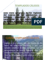 CLIMAS TEMPLADOS CÁLIDOS