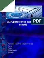 2.3 Operaciones Básicas en Binario