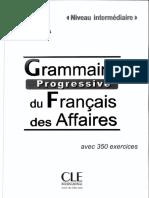 Grammaire Progressive Du Francais Des Affaires Avec 350 Exercices
