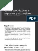 Crisis Económicas y Aspectos Psicológicos