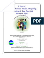 A School Waste Reduction, Reuse, Recycling, Composting & Buy Recycled Resource Book - New York