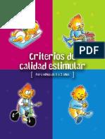 Criterios de calidad estimular de 0 a 3 años. Documento elaborado por el Seminario de Calidad Estimular de la Comisión Regional de Atención Temprana.pdf