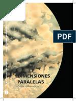 """""""Dimensiones paralelas"""" de Cristian Villavicencio"""