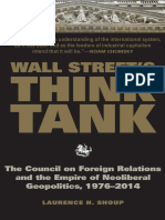 Laurence H. Shoup-Wall Street's Think Tank_ the Council on Foreign Relations and the Empire of Neoliberal Geopolitics, 1976-2014-Monthly Review Press (2015)
