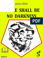 There Shall Be No Darkness - James Blish