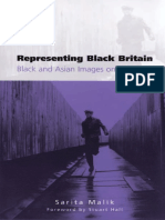 Sarita Malik Representing Black Britain Black and Asian Images on Television Culture Representation and Identity Series 2002