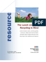 The Lunch Line with Recycling in Mind