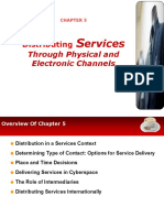 Chapter 5 Distributing Services Through Physical and Electronic Channels1